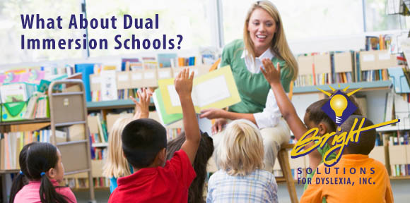 What about dual immersion schools?